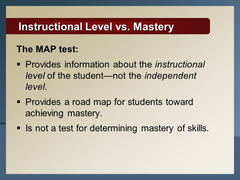 Instructional Level vs. Mastery