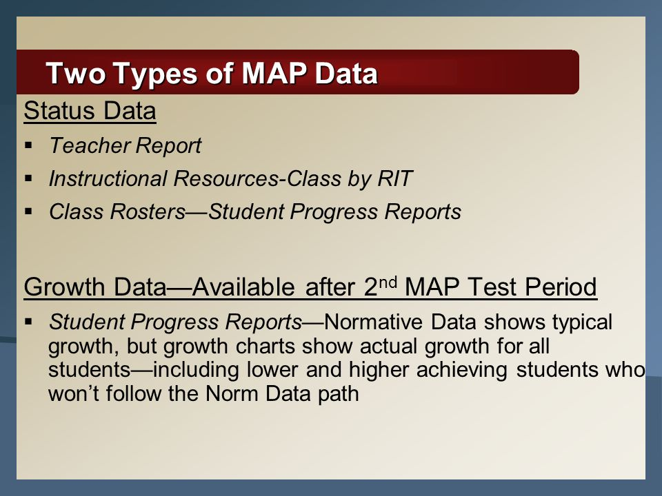 Two Types of MAP Data Status Data