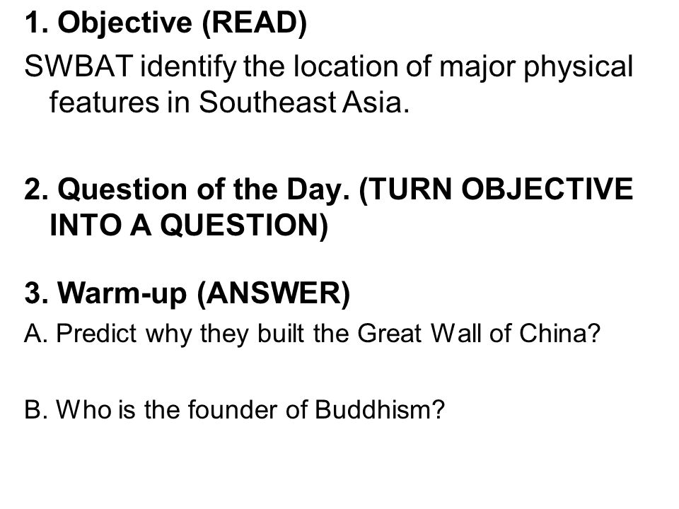 2. Question of the Day. (TURN OBJECTIVE INTO A QUESTION)