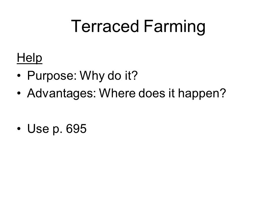 Terraced Farming Help Purpose: Why do it