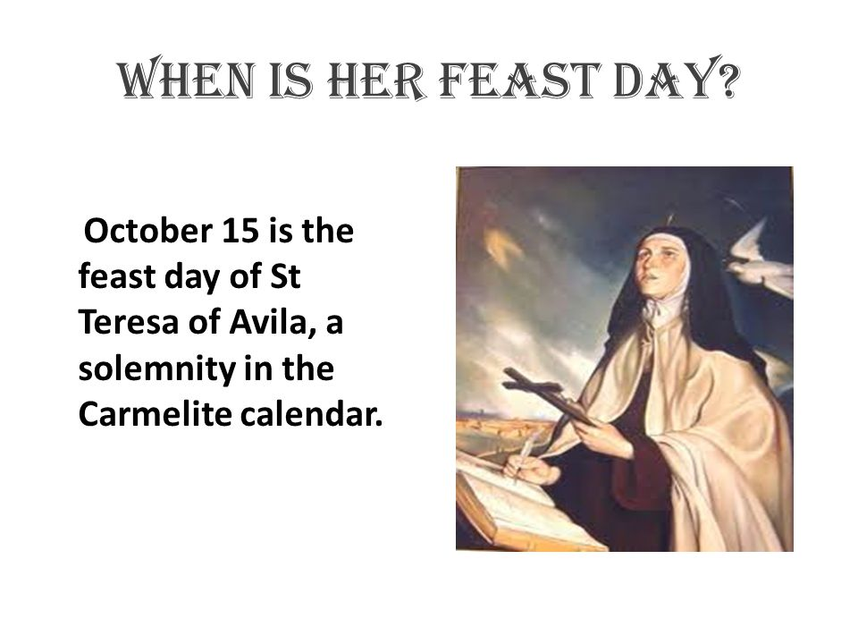When is her feast day.