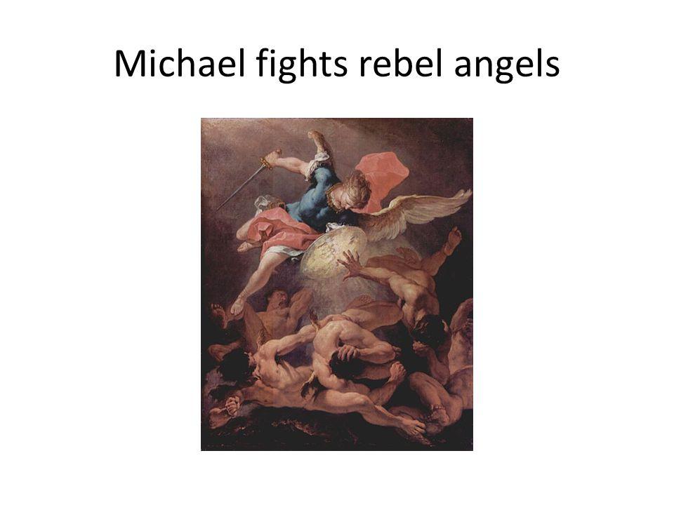 Michael fights rebel angels