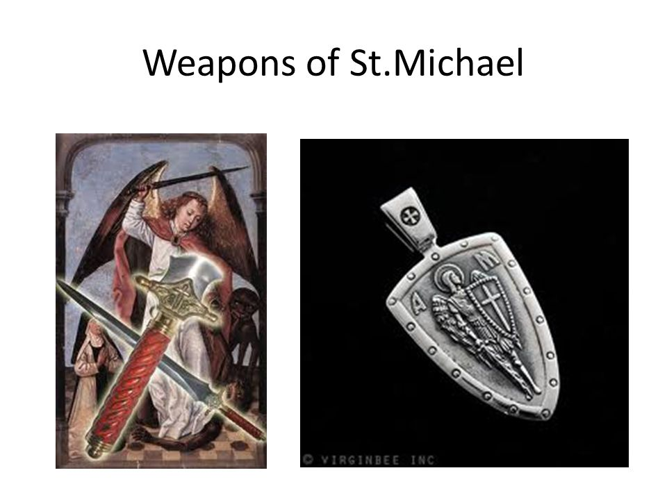 Weapons of St.Michael