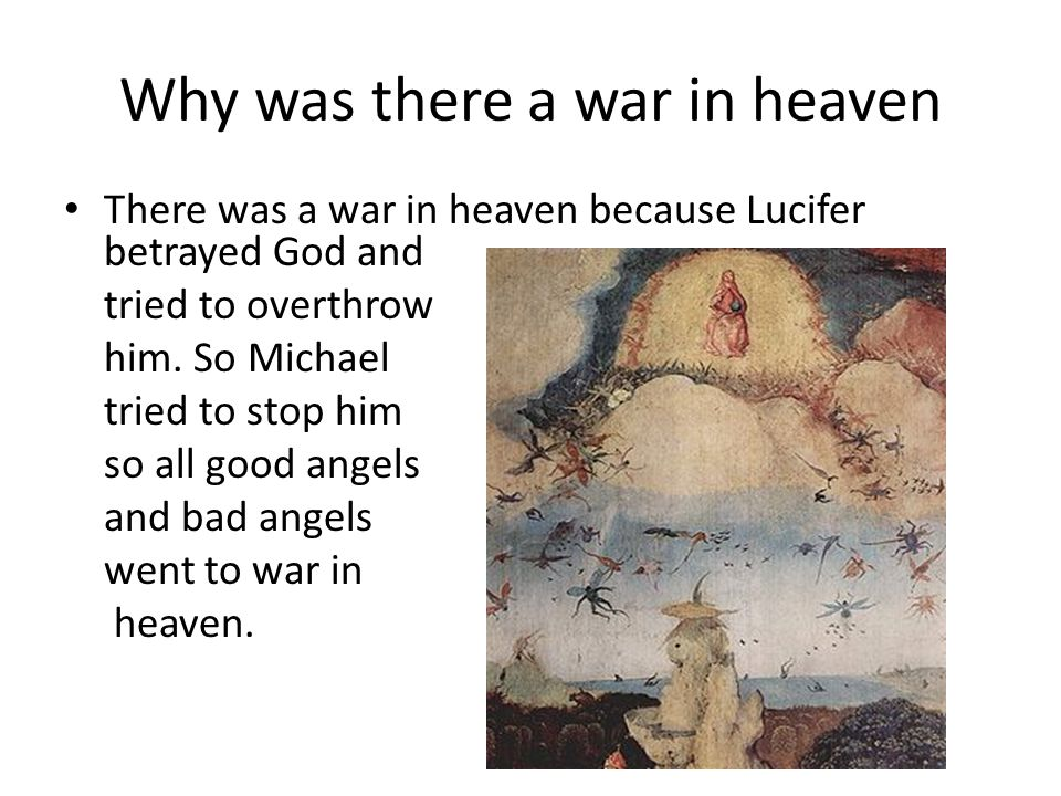 Why was there a war in heaven