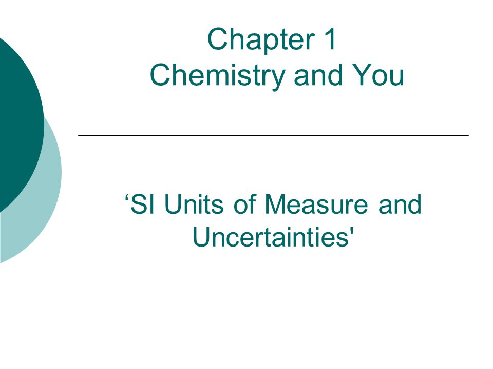 Chapter 1 Chemistry and You