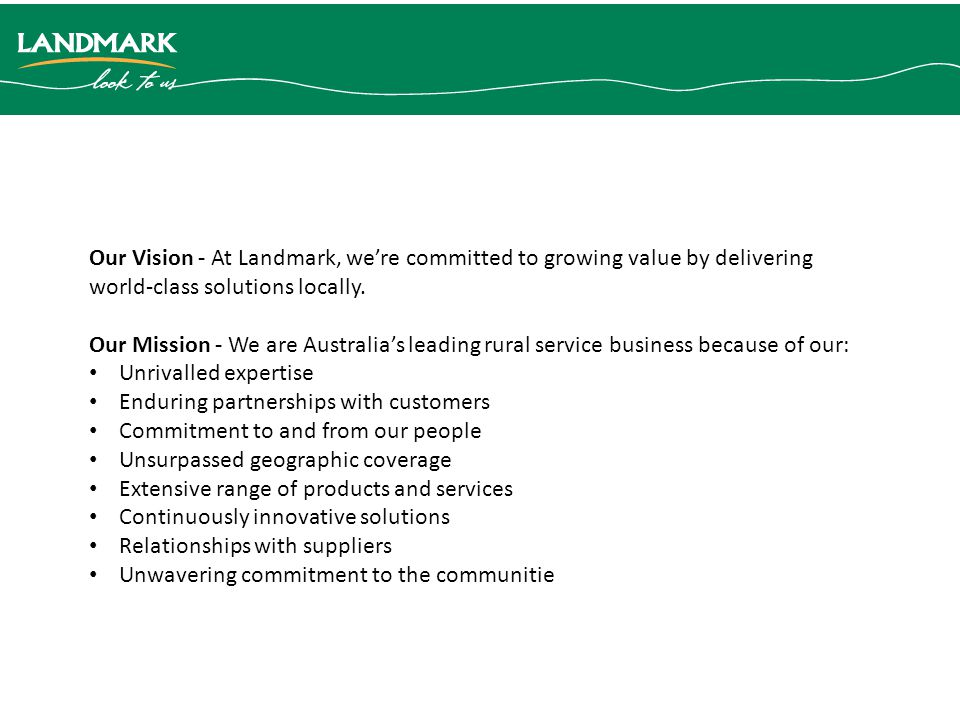 Our Vision - At Landmark, we're committed to growing value by delivering world-class solutions locally.