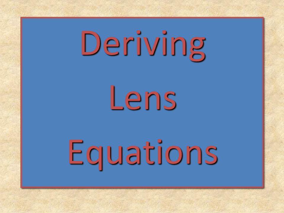 Deriving Lens Equations
