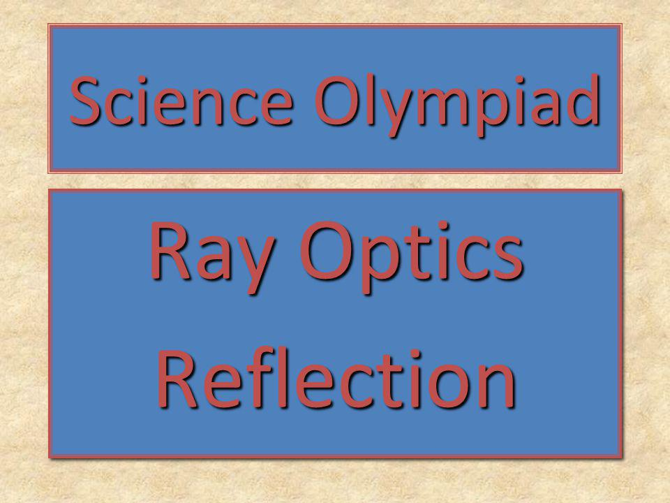 Science Olympiad Ray Optics Reflection