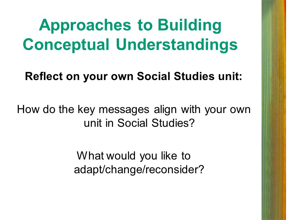 Approaches to Building Conceptual Understandings