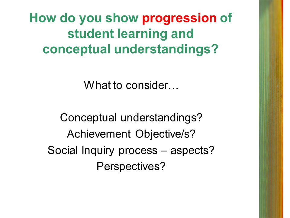How do you show progression of student learning and conceptual understandings