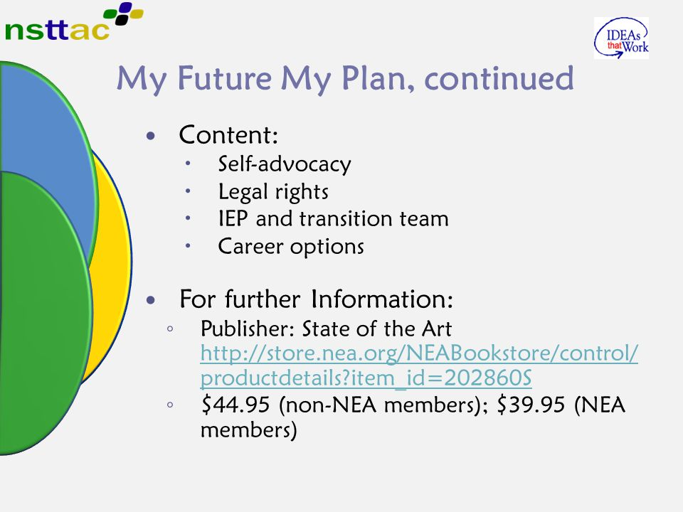 My Future My Plan, continued