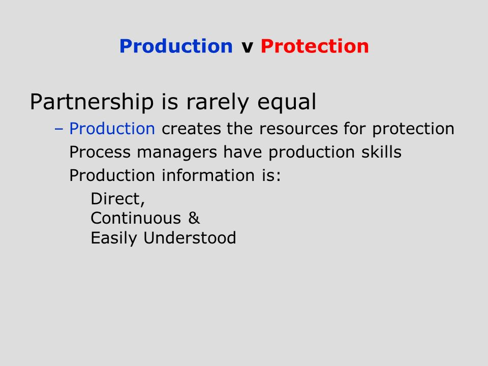 Production v Protection