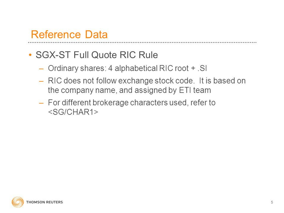 Reference Data SGX-ST Full Quote RIC Rule
