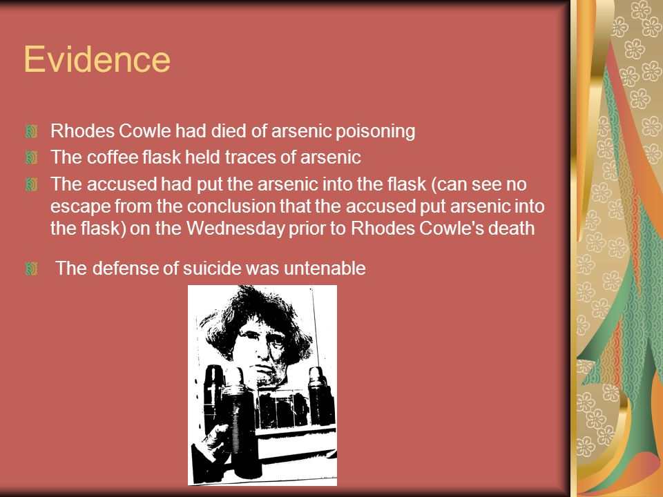 Evidence Rhodes Cowle had died of arsenic poisoning