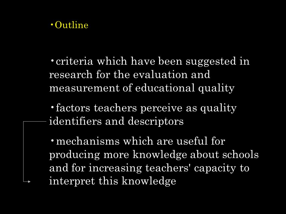 factors teachers perceive as quality identifiers and descriptors