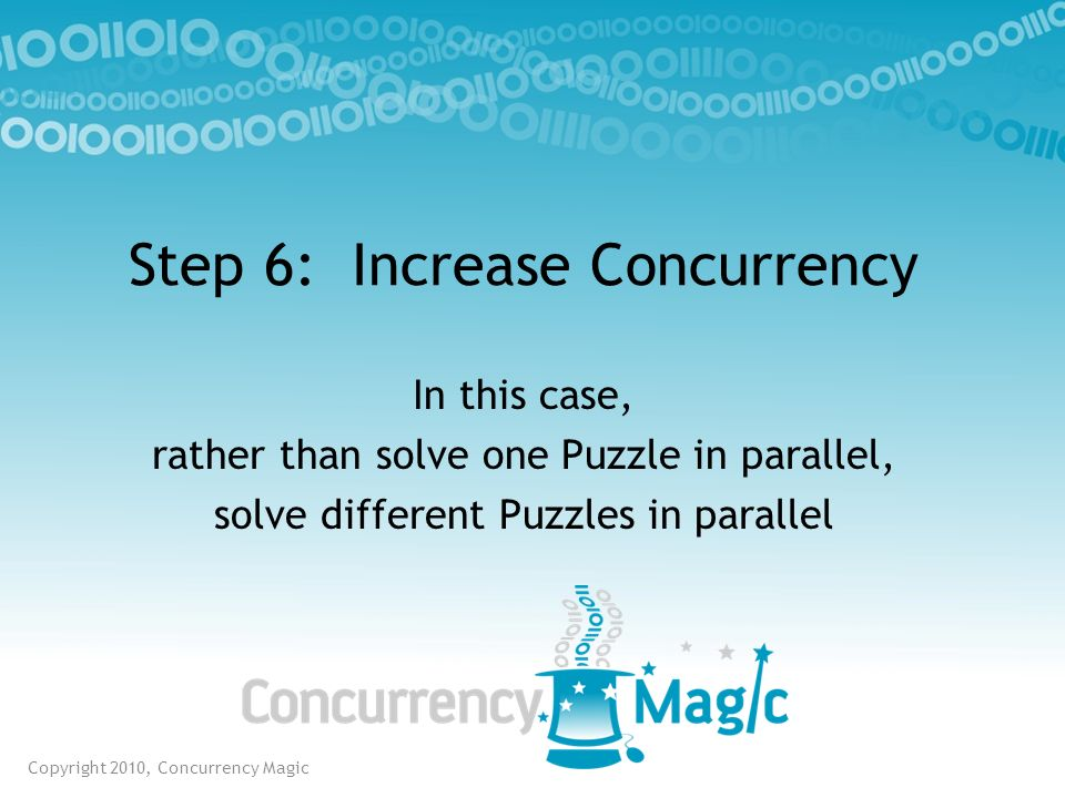 Step 6: Increase Concurrency