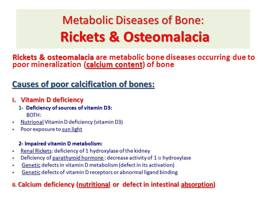 Metabolic Diseases of Bone: Rickets & Osteomalacia