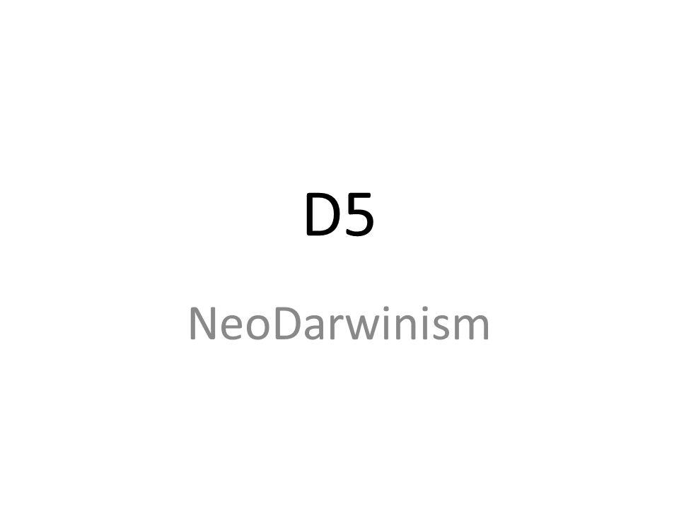 D5 NeoDarwinism