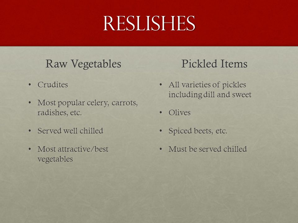 Reslishes Raw Vegetables Pickled Items Crudites
