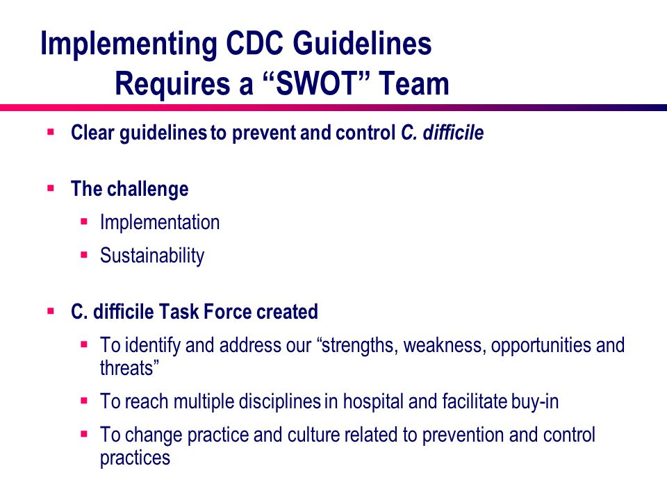 Implementing CDC Guidelines Requires a SWOT Team