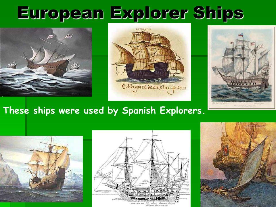 European Explorer Ships
