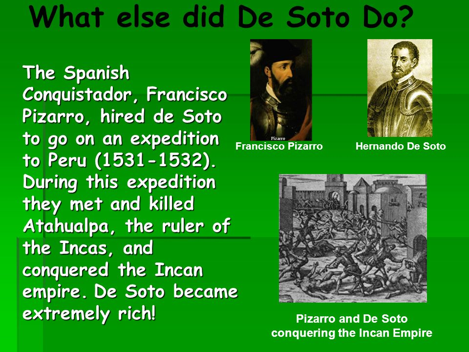 Pizarro and De Soto conquering the Incan Empire