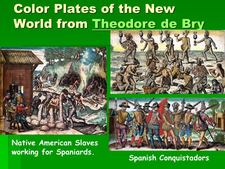 Color Plates of the New World from Theodore de Bry