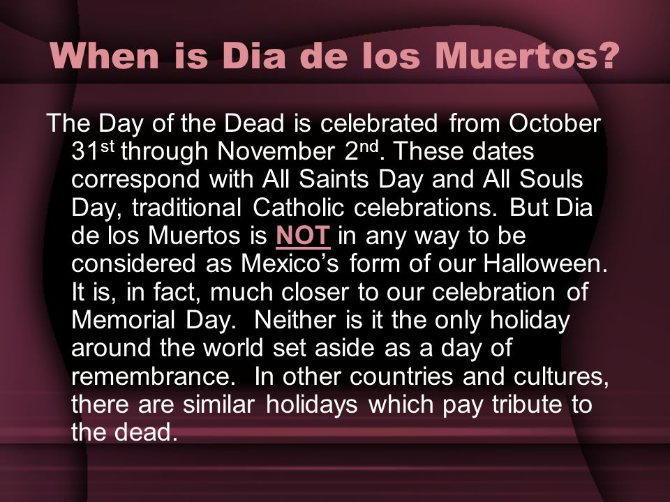 When is Dia de los Muertos