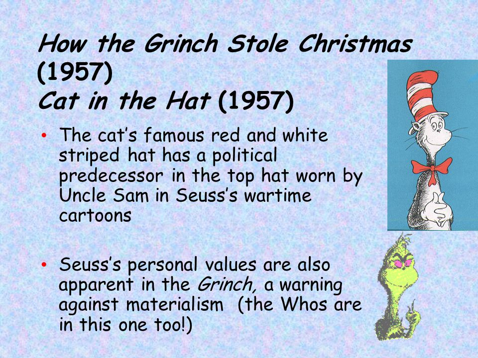 How the Grinch Stole Christmas (1957) Cat in the Hat (1957)