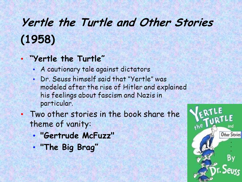 Yertle the Turtle and Other Stories (1958)