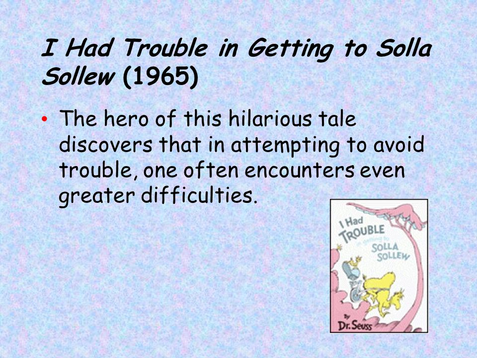 I Had Trouble in Getting to Solla Sollew (1965)