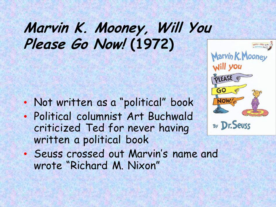 Marvin K. Mooney, Will You Please Go Now! (1972)