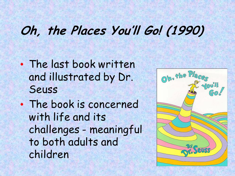 Oh, the Places You'll Go! (1990)