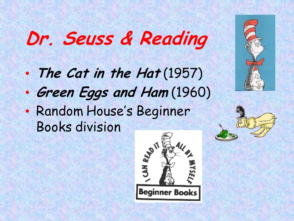 Dr. Seuss & Reading The Cat in the Hat (1957)