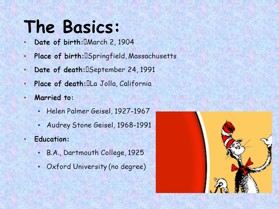 The Basics: Date of birth: March 2, 1904