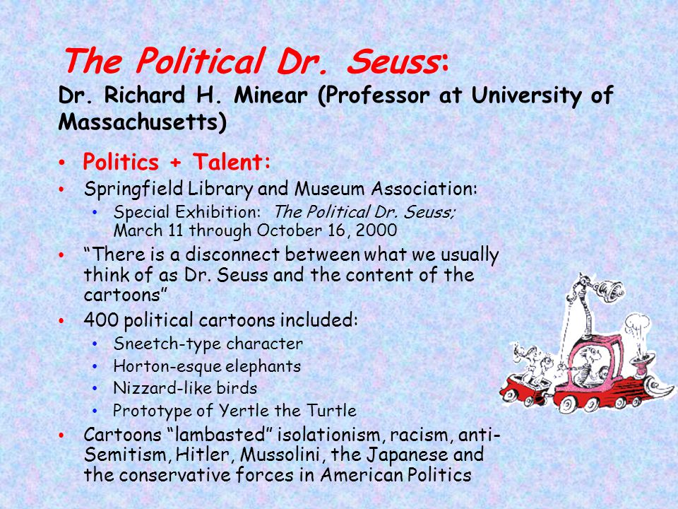 The Political Dr. Seuss: Dr. Richard H