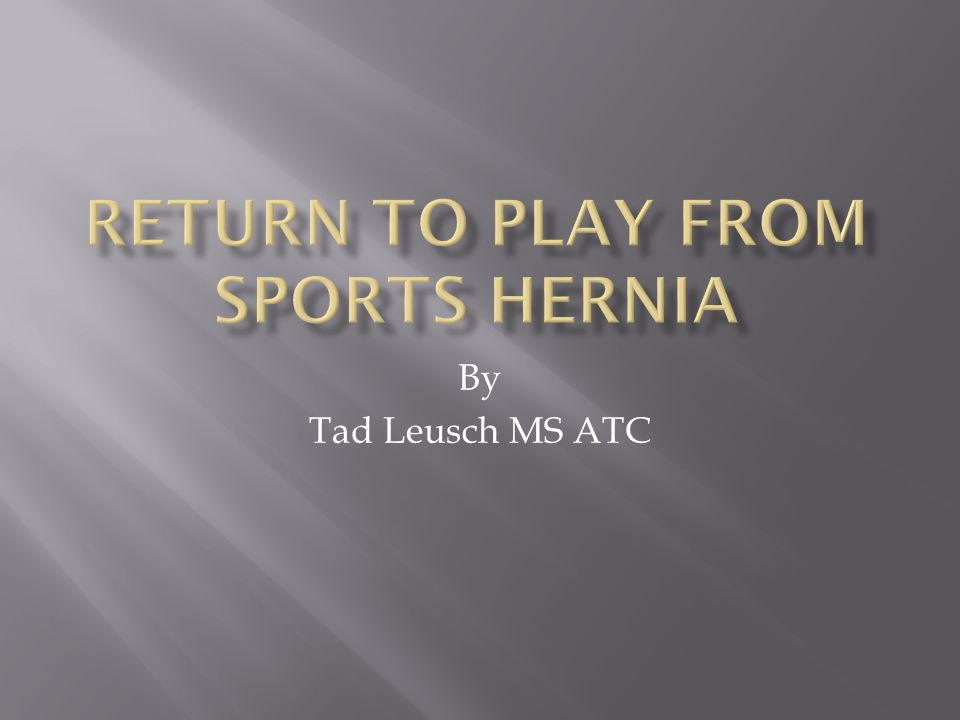 Return to Play from Sports Hernia