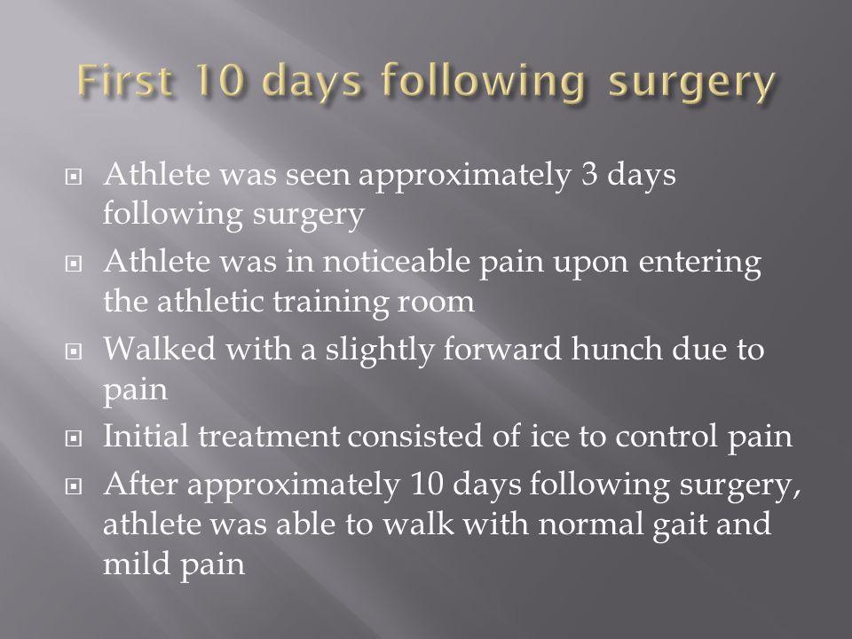 First 10 days following surgery