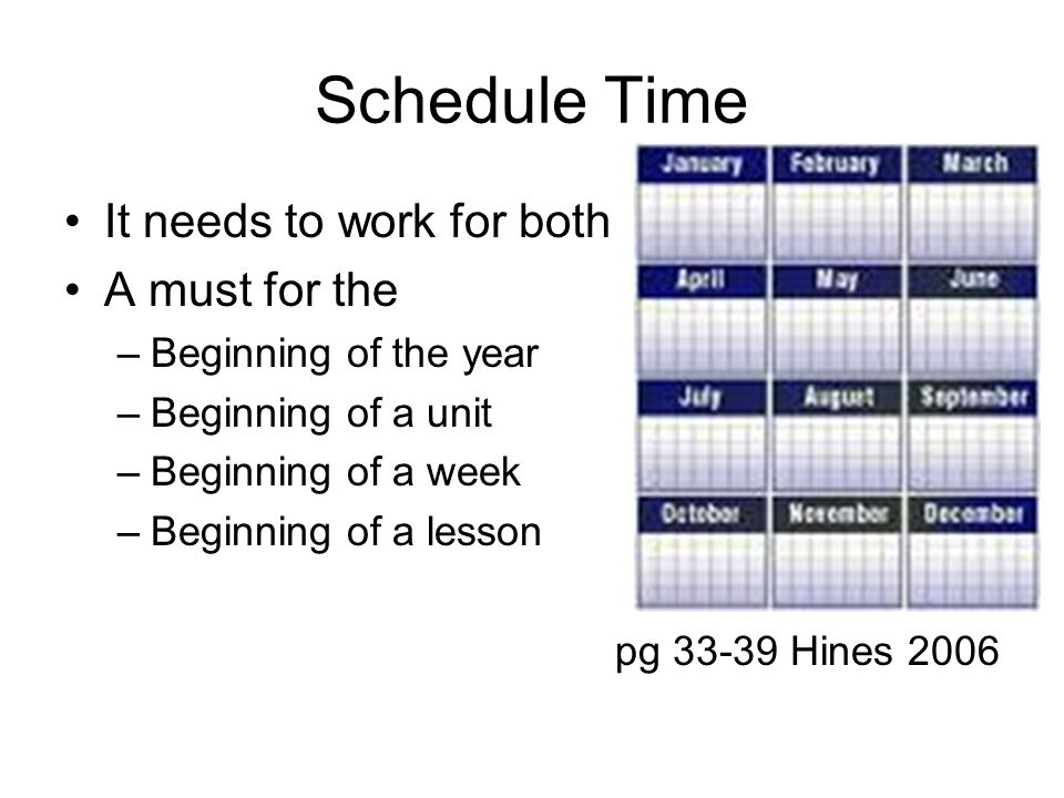 Schedule Time It needs to work for both A must for the