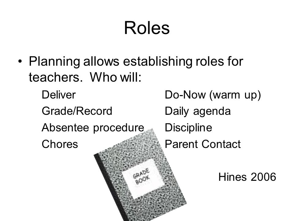 Roles Planning allows establishing roles for teachers. Who will:
