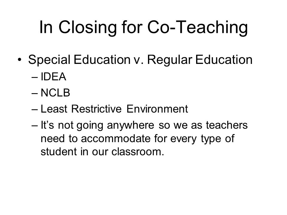 In Closing for Co-Teaching