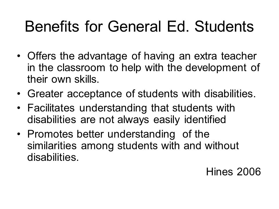 Benefits for General Ed. Students