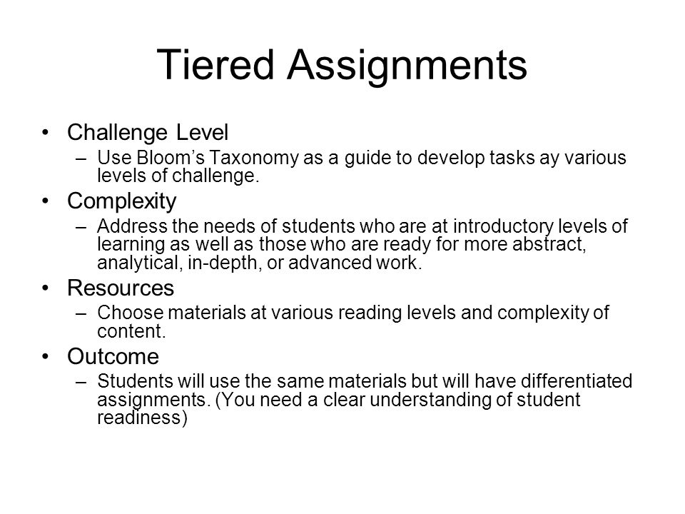 Tiered Assignments Challenge Level Complexity Resources Outcome