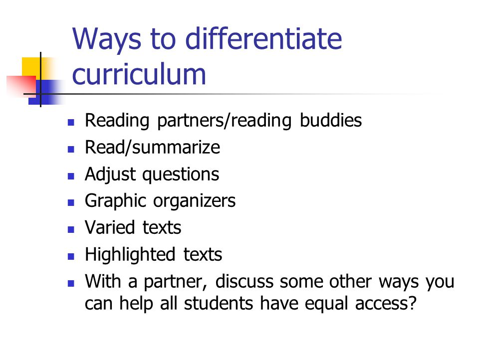 Ways to differentiate curriculum