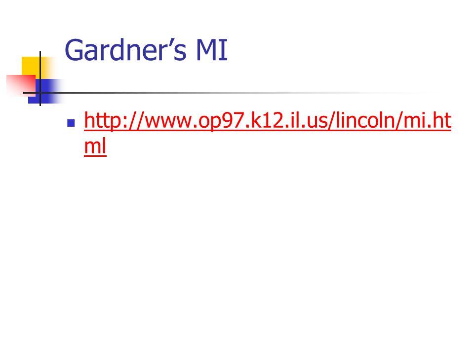 Gardner's MI http://www.op97.k12.il.us/lincoln/mi.html