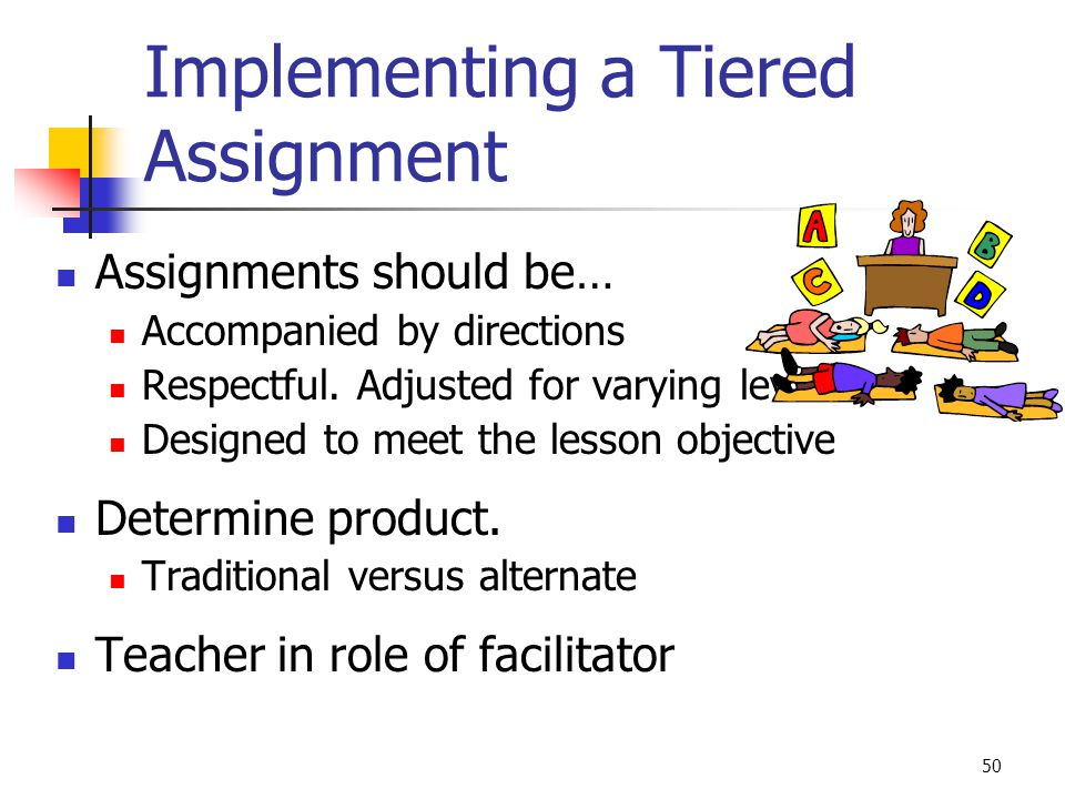 Implementing a Tiered Assignment