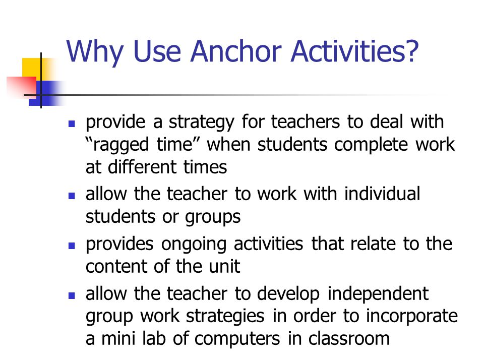 Why Use Anchor Activities