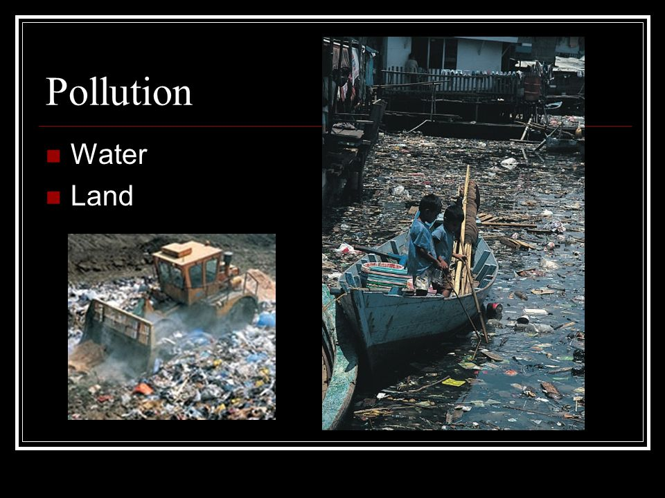 Pollution Water Land