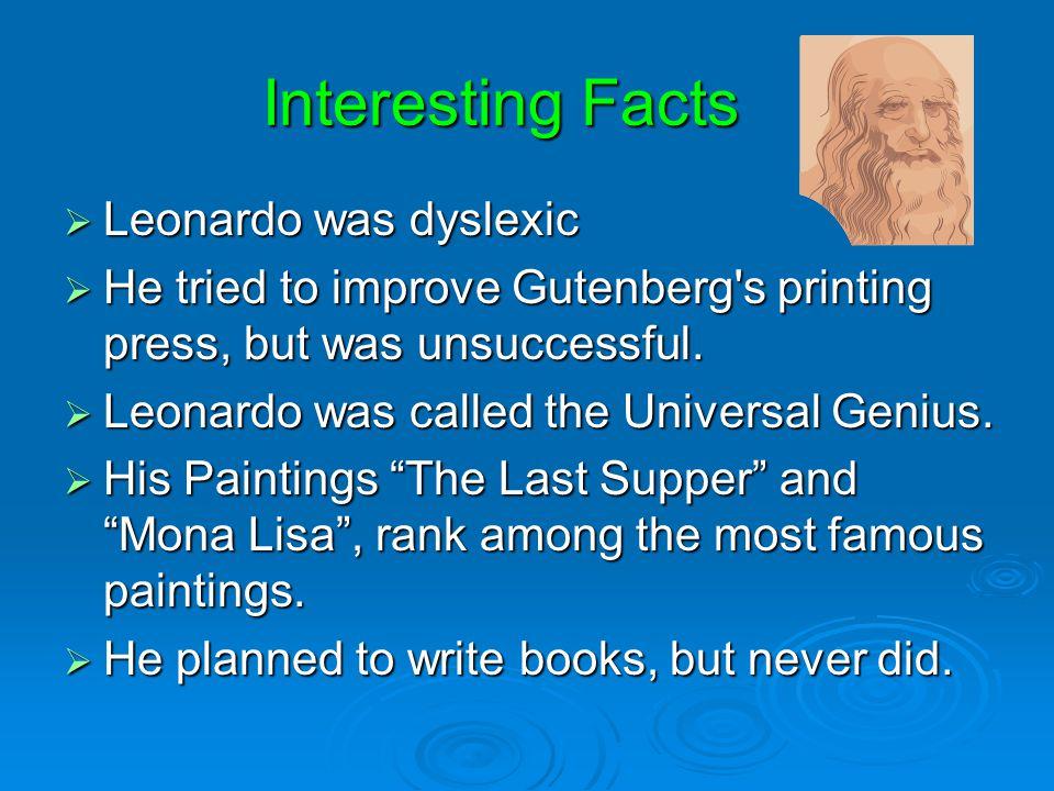 Interesting Facts Leonardo was dyslexic