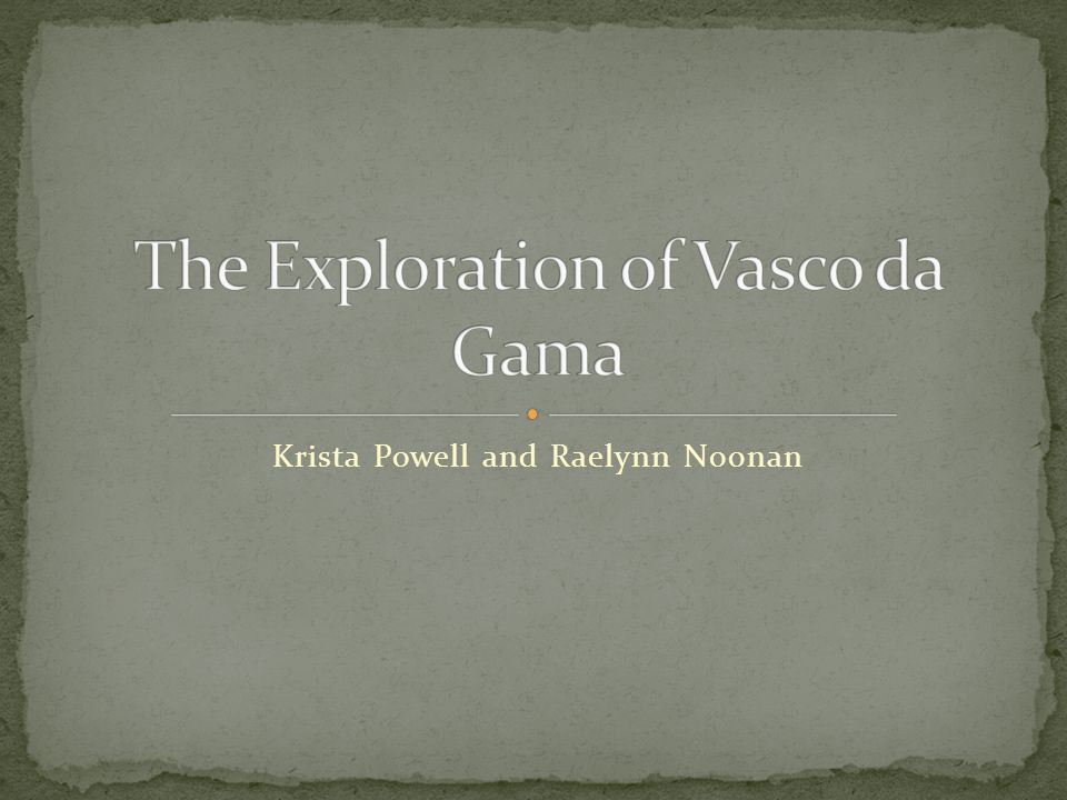 The Exploration of Vasco da Gama